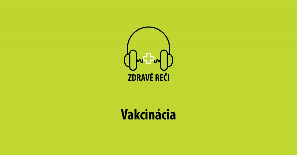 podcast vakcinácia