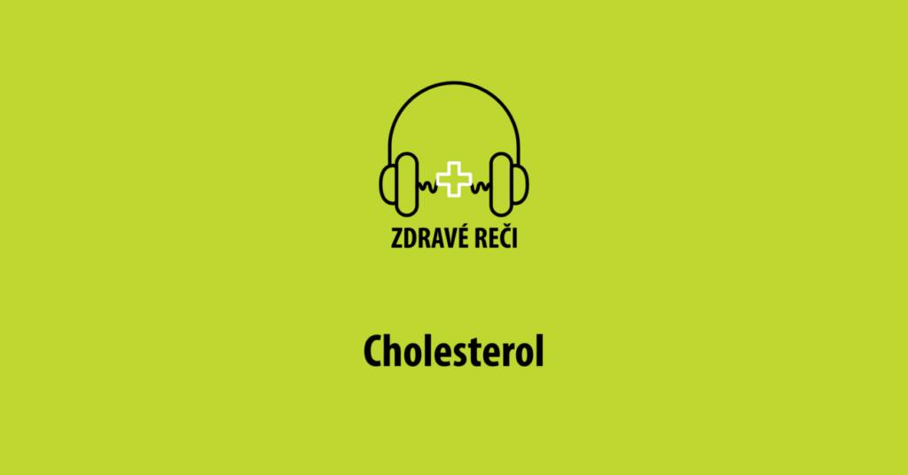Cholesterol podcast