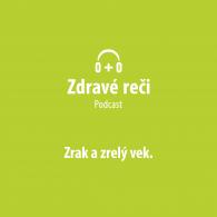 Podcast zrak a zrelý vek