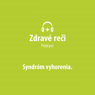 Podcast syndrom vyhorenia