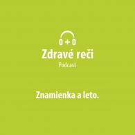 Podcast znamienka a leto