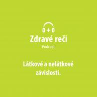 Podcast zavislosti