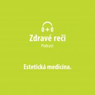 Podcast esteticka medicina