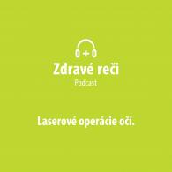 podcast laserove operacie oci