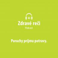podcast poruchy príjmu potravy