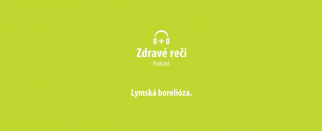 Zdravé Reči_61-–-Lymská borelióza